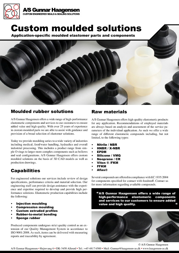 Custom moulded solutions